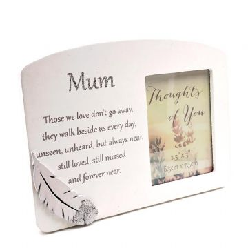 MUM Sentiment Message Tribute Picture PHOTO FRAME 62824M